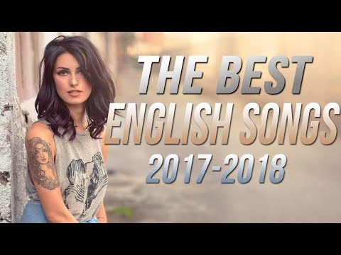 Xxx Mp4 Best English Songs 2017 2018 Hits New Songs Playlist The Best English Love Songs Colection HD 3gp Sex
