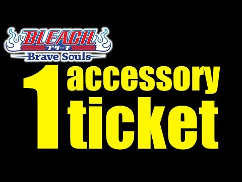 Bleach Brave Souls (Summoning): 1 Four Star Accessory Ticket!!!