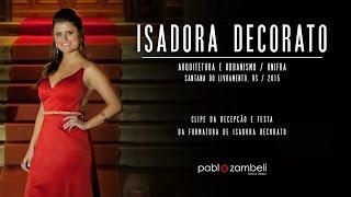 Clipe de Formatura - Isadora Decorato