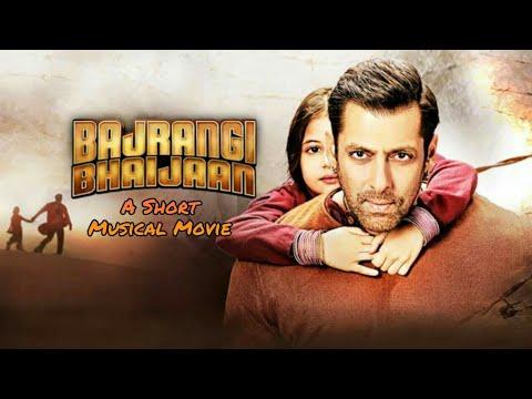 Xxx Mp4 Bajrangi Bhaijaan A Short Musical Movie Salman Khan Harshali Malhotra Rohit Yadav 3gp Sex