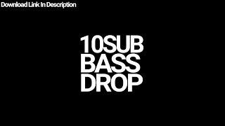 10 Sub Bass Drop   Free Download   Link In Description  
