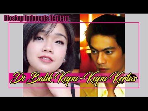 Bioskop Indonesia FILM TV FTV Terbaru Di Balik Kupu Kupu Kertas
