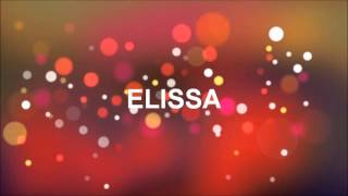 JOYEUX ANNIVERSAIRE ELISSA !!!