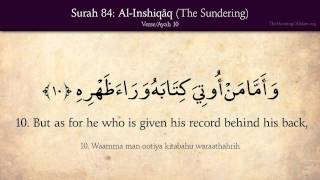 Quran: 84. Surat Al-Inshiqaq (The Sundering, Splitting Open): Arabic and English translation HD