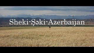 Azerbaijan/Sheki-Şəki-Nature and delicious food