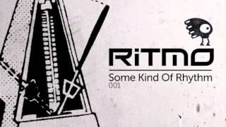 RITMO - Some Kind Of Rhythm 001 Dj Mix