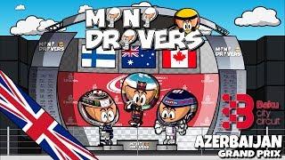 [EN] MiniDrivers - 9x08 - 2017 Azerbaijan GP