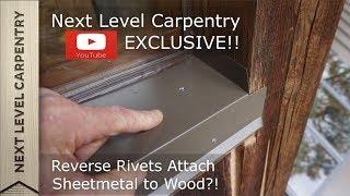 Reverse Pop Rivets Fasten Metal to Wood?!