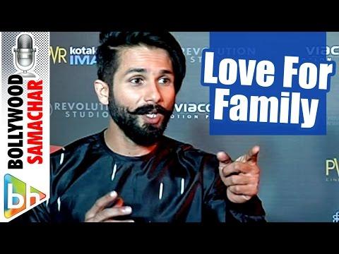 Shahid Kapoor's LOVE For Misha & Family