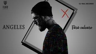 Angeles - Fara Culoare   Official Video