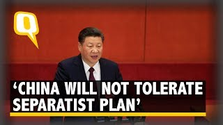 China will not tolerate 'Separatist Plan' of Taiwan: Xi Jinping | The Quint