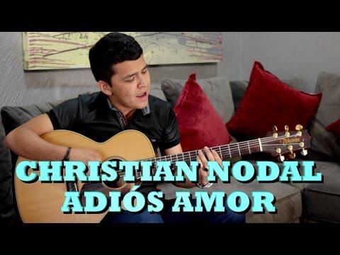CHRISTIAN NODAL - ADIÓS AMOR (Versión Pepe's Office)