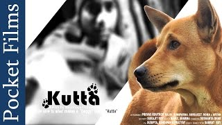 A Street Dog's Life   Bengali Short Film - Kutta (Stray Dog)   Pocket Films