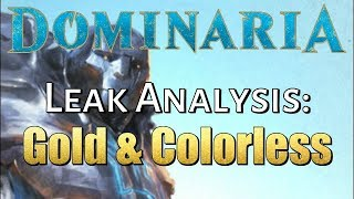 Mtg: Dominaria Leak Analysis: Gold and Colorless Cards!