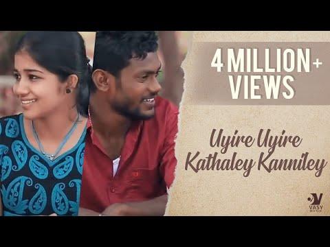 Xxx Mp4 Tamil Album Song HD UYIRE UYIRE KATHALEY KANNILEY Thoufeek Album 3gp Sex