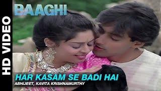 Har Kasam Se Badi Hai - Baaghi: A Rebel for Love | Abhijeet & Kavita Krishnamurthy | Salman Khan