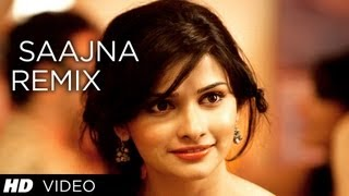 Saajna Remix Video Song | I Me Aur Main | John Abraham, Chitranga Singh, Prachi Desai