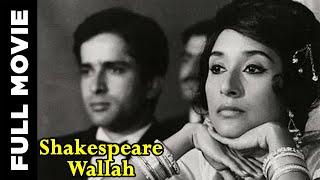 Shakespeare Wallah (1965) Hindi Full Movie | Shashi Kapoor, Felicity Kendal | Hindi Classic Movies