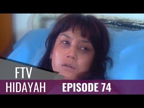FTV Hidayah - Episode 74   Adik Merebut Kakak Ipar