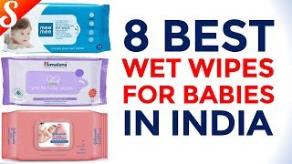8 Best Baby Wet Wipes in India with Price