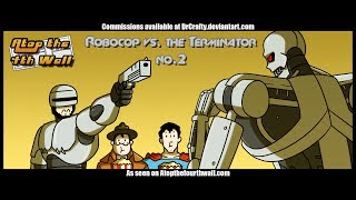 Robocop vs. the Terminator #2 - Atop the Fourth Wall