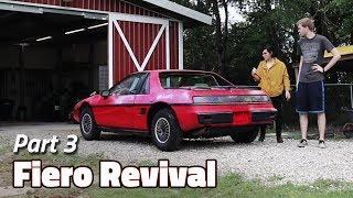 Fiero Drive With Me | 1985 Fiero 2M4 Revival - Part 3