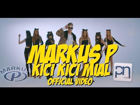 Xxx Mp4 MARKUS P Kici Kici Miał Official Video 3gp Sex