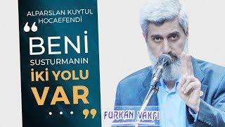 GÜNCEL | Alparslan KUYTUL Hocaefendi AKP