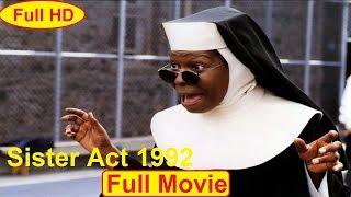 Sister Act 1992 [F.U.L.L] movie - Whoopi Goldberg, Maggie Smith, Kathy Najimy movie