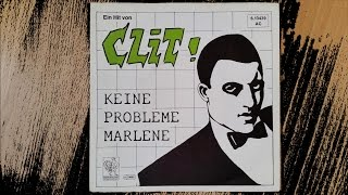 CLiT - Keine Probleme Marlene (Live in Rethen 1984 - NDW)