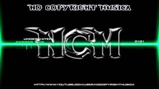 Underwater ~ Anozer Duo | No Copyright Musica [NCM] (Free Download)