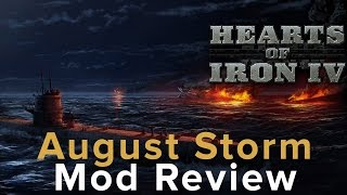 Hearts of Iron 4: August Storm Mod Review