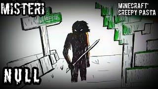 Misteri NULL Di Game Minecraft. Creepy Pasta cerita Bergambar