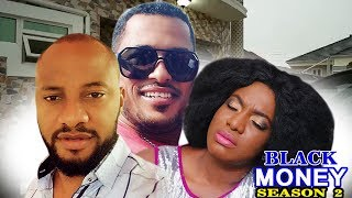Black Money Season 1  - Latest Nigerian Nollywood Movie