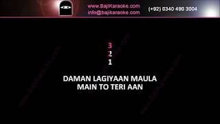 Daman lagiyan Maula - Video Karaoke - Female Version - Quratulain Bloch - by Baji Karaoke