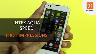 Intex Aqua Speed: First Look | Hands on | Launch