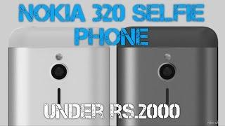 NOKIA NEW SELFIE PHONE UNDER Rs.2000 | 2017 | INDIA