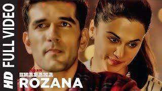 Rozana Full Video Song | Naam Shabana | Akshay Kumar, Taapsee Pannu, Taher Shabbir I Shreya, Rochak