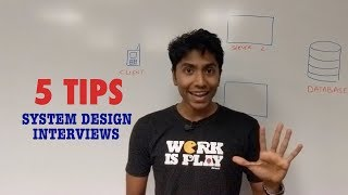5 Tips for System Design Interviews