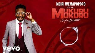 Killer T - Ndiri Wemapopopo (Official Audio)