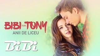 Download BiBi feat. Tony - Anii de liceu (Official Video)