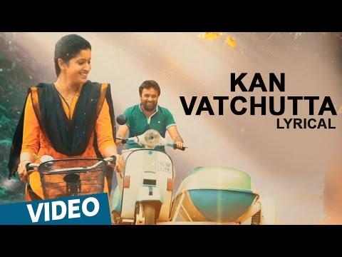 Download Balle Vellaiya Thevaa | Kan Vatchutta Song with Lyrics | M.Sasikumar, Tanya | Darbuka Siva free