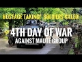 LATEST NEWS! 4TH DAY OF WAR vs MAUTE GROUP in Marawi