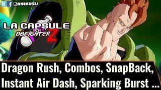 La Capsule Dragon Ball FighterZ : Dragon Rush, Combos, SnapBack, Instant Air Dash, Sparking Burst...
