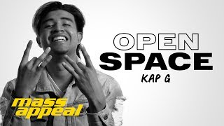 Open Space: Kap G