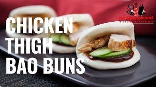 Chicken Thigh Bao Buns | Everyday Gourmet S8 E89