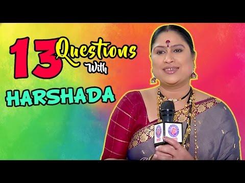 Xxx Mp4 Top 13 Questions With Harshada Khanvilkar Holi Special Akka Saheb Of Pudhcha Paul Star Pravah 3gp Sex