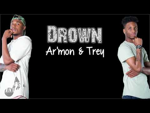 Lyrics Ar mon & Trey Drown