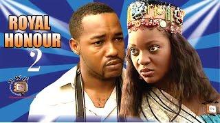 Royal Honour 2  - Nigerian Nollywood Movie