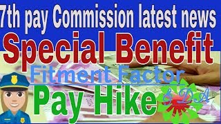 7th Pay Commission latest news today: March se pahle milega badi khabar  pay hike fitment factor